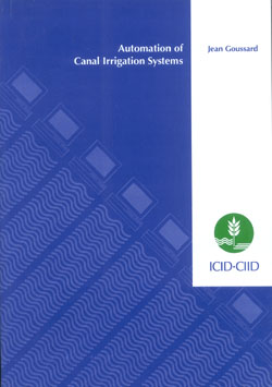 Automation of Canal Irrigation Systems