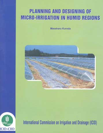 Planning and Designing of Micro-Irrigation in Humid Regions