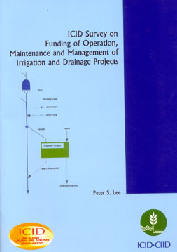 ICID Survey on Funding of Operation, Maintenance and Management of Irrigation and Drainage Projects